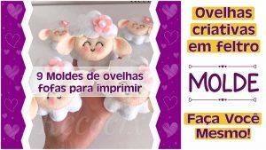 MOLDES DE OVELHINHAS EM FELTRO PARA IMPRIMIR – FAÇA VOCÊ MESMO!