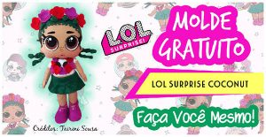 MOLDE GRATUITO BONECA LOL SURPRISE COCONUT