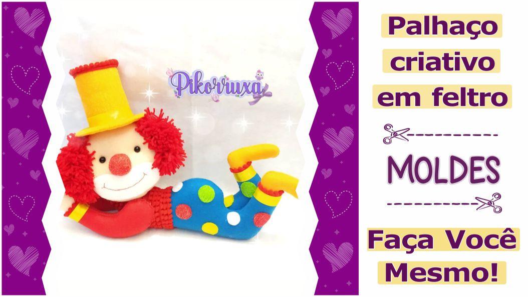 Read more about the article Molde palhaço fofo e criativo de feltro – DIY