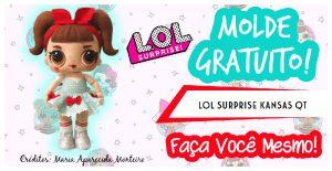 Read more about the article MOLDE LOL SURPRISE KANSAS QT – FAÇA VOCÊ MESMO!