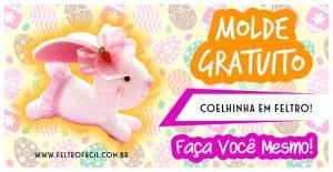 COELHINHA EM FELTRO – MOLDE E PAP