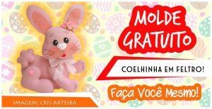 COELHINHO FOFO EM FELTRO! MOLDE GRATUITO
