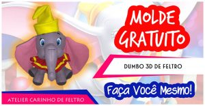 Dumbo de Feltro – Molde Gratuito