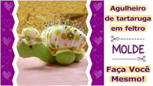 Read more about the article Molde de tartaruga em feltro – DIY