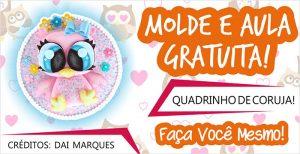 Read more about the article QUADRINHO DE CORUJA – MOLDE E PASSO A PASSO