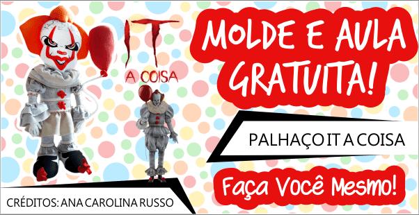 IT A COISA PENNYWISE DE FELTRO – MOLDE E AULA GRATUITA