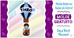 Molde de bebê no balão | Artesanato em feltro | Faça você mesmo!