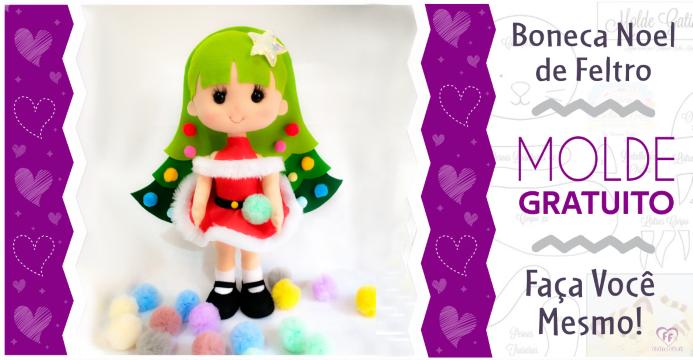 Moldes de Natal | Boneca Noel | Ideias Criativas Natal 2020
