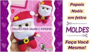 Read more about the article Moldes de Papai Noel para fazer você mesmo!
